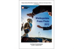 Wielkopolska Press Photo 2012