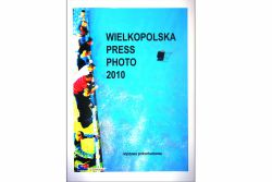 Wielkopolska Press Photo 2010
