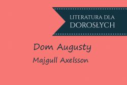 Dom Augusty - Majgull Axelsson
