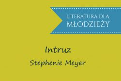 Intruz – Stephenie Meyer