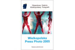Wielkopolska Press Photo 2005